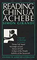 Reading Chinua Achebe: Language & Ideology in Fiction (Studies in African Literature)