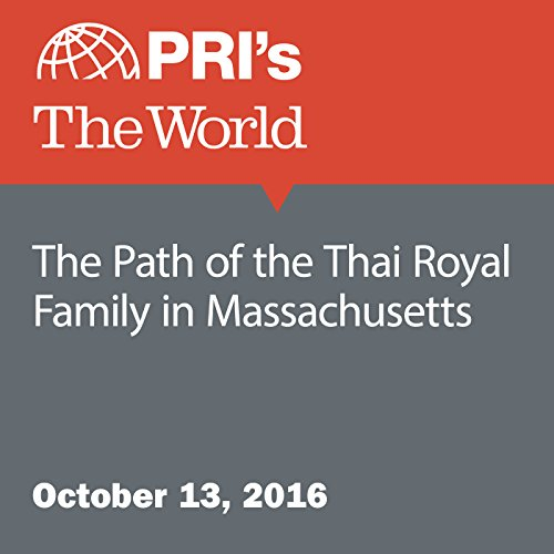The Path of the Thai Royal Family in Massachusetts audiobook cover art