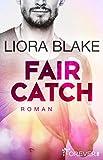 Fair Catch: Roman (Grand-Valley 1) (German Edition)