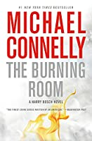 The Burning Room (A Harry Bosch Novel, 17)