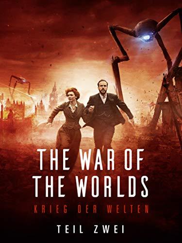The War of the Worlds - Krieg der Welten (Teil 2) [dt./OV]