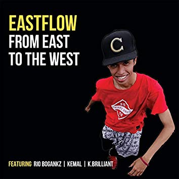 From East to the West (feat. Kemal Akbar & Krisna Brilliant)