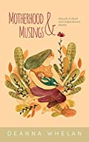 Motherhood and Musings: A book of short and inspirational stories