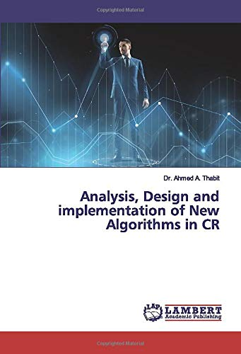 Analysis, Design and implementation of New Algorithms in CR