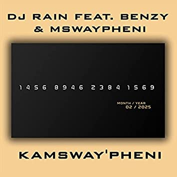 Kamsway'pheni (feat. Benzy & Mswaypheni)