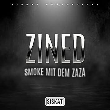 Smoke mit dem Zaza