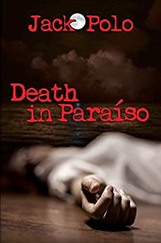 Book cover image for Death in Paraíso by Jack Polo