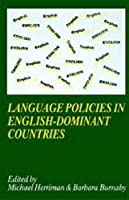 Language Policies in English-Dominant Countries: Six Case Studies (Language and Education Library, 10)