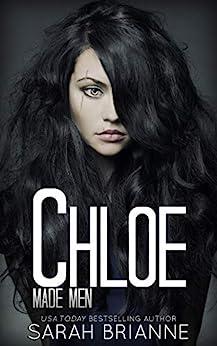 Chloe (Made Men Book 3) by [Sarah Brianne]