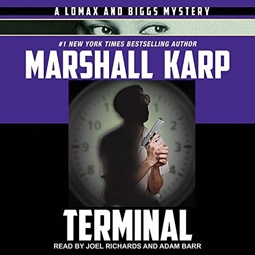 Terminal Audiobook By Marshall Karp cover art