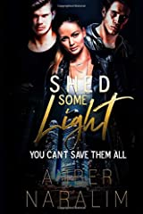 Shed some Light (The Monsters series) Paperback