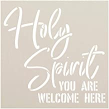 Holy Spirit You are Welcome Here Stencil by StudioR12 | Faith Craft Christian Cursive Rustic Front Porch | DIY Song Lyrics Quotes Inspiration | Reusable Mylar Template | | Paint Wood Sign (15