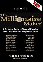 The Millionairemaker: A Complete Guide to Financial Freedom