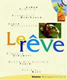 Le Rêve (1 livre + 1 CD audio)