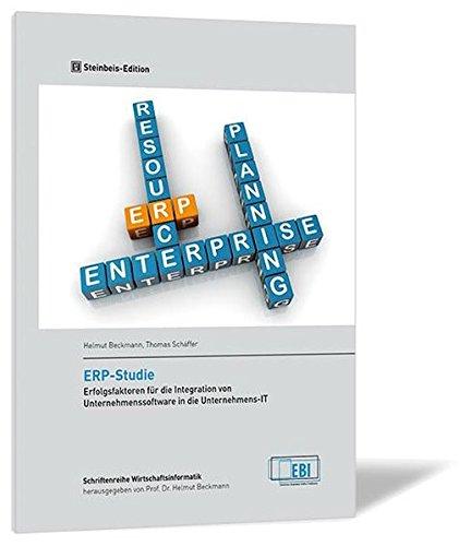 ERP-Studie. Erfolgsfaktoren für die Integration von Unternehmenssoftware in die Unternehmens-IT