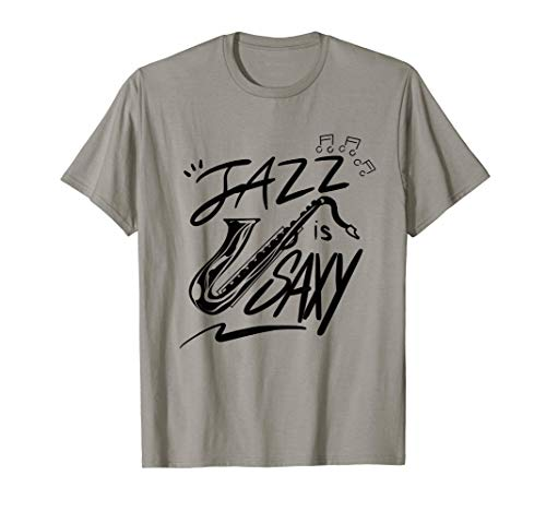 Jazz Is Saxy | Cute Music Lover Saxophonist Funny Sax Gift T-Shirt