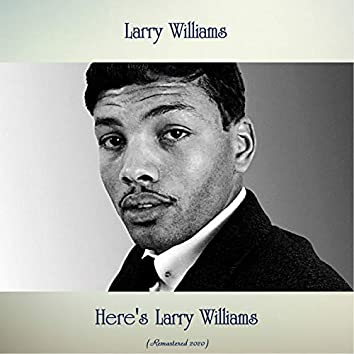 Here's Larry Williams (Remastered 2020)