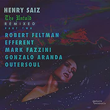 The Untold Remixed, Pt.2