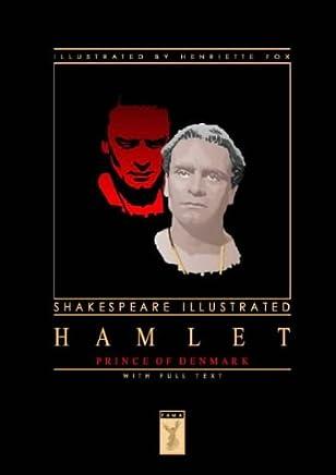 Hamlet, Prince of Denmark: Shakespeare Illustrated