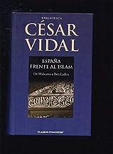 España Frente Al Islam: Amazon.es: Vidal, César: Libros