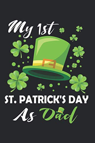 My 1st St. Patrick's Day As Dad : St Patricks Day...