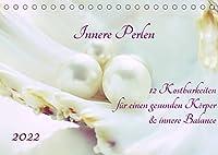 Innere Perlen (Tischkalender 2022 DIN A5 quer): Fuer Gesundheit und Balance (Monatskalender, 14 Seiten )