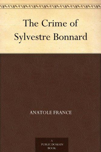 Couverture du livre The Crime of Sylvestre Bonnard (English Edition)