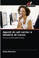 Agenti di call center e identità di classe: Un caso di studio a Johannesburg
