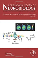 Adenosine Receptors in Neurology and Psychiatry (Volume 119) (International Review of Neurobiology, Volume 119)