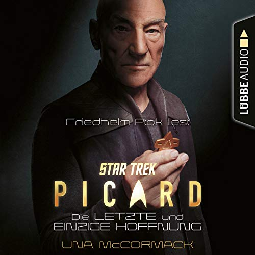 Die letzte und einzige Hoffnung: Star Trek - Picard