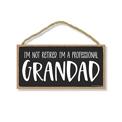 Honey Dew Gifts, I'm Not Retired I'm A Professional Granddad, 10...