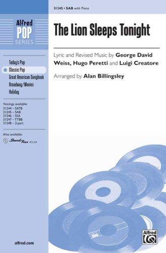 The Lion Sleeps Tonight - Letras y música revisada de George David Weiss, Hugo Peretti y Luigi Creatore / arr.Alan Billingsley