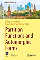 Partition Functions and Automorphic Forms (Moscow Lectures, 5)