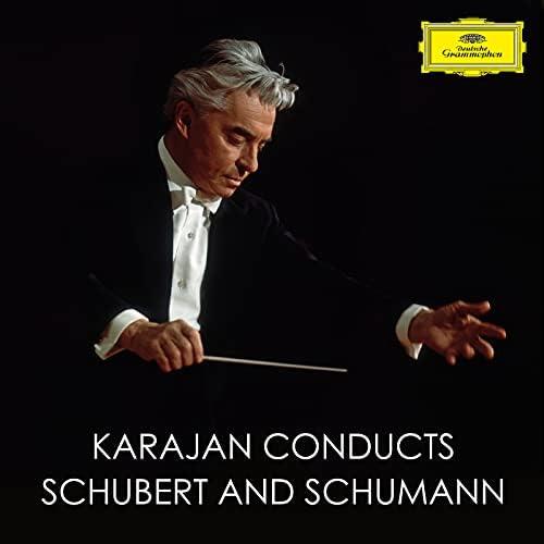 Herbert von Karajan, Robert Schumann & Franz Schubert