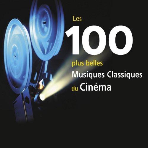 Les 100 Plus Belles Musiques Classiques du Cinéma (Coffret 6 CD)