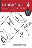 Handball Praxis 4 - Intensives Abwehrtraining im Handball - Joerg Madinger
