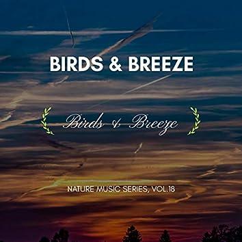 Birds & Breeze - Nature Music Series, Vol.18