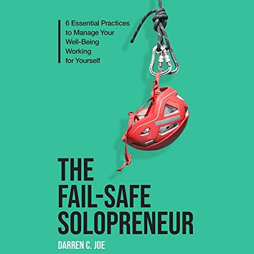 The Fail-Safe Solopreneur Audiobook By Darren C. Joe cover art