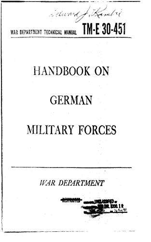 TM-E 30-451 Handbook on German Military Forces 1945 (English Edition)