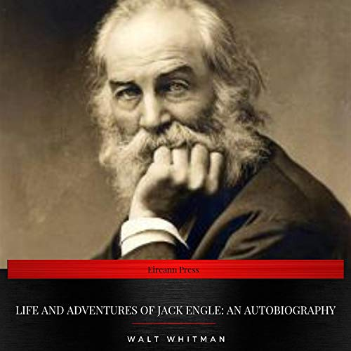 Life and Adventures of Jack Engle. An Autobiography audiobook cover art