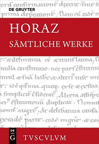 Sämtliche Werke: Lateinisch - deutsch (Sammlung Tusculum)