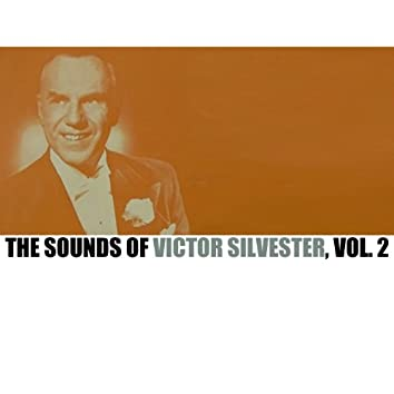 The Sounds of Victor Silvester, Vol. 2