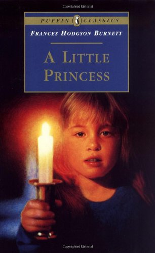 A Little Princess: The Story of Sara Crewe (Puffin Classics)の詳細を見る