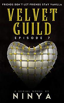 Velvet Guild Episode 7 by [Ninya]