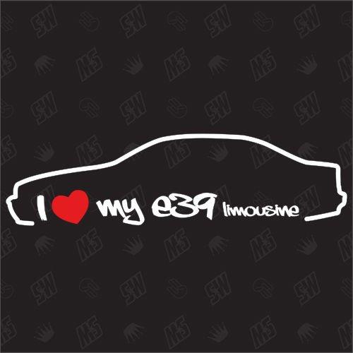 speedwerk-motorwear I Love My E39 Limousine - Sticker, Bj, 95-00