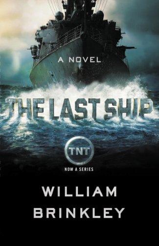 The Last Ship: A Novel (English Edition)
