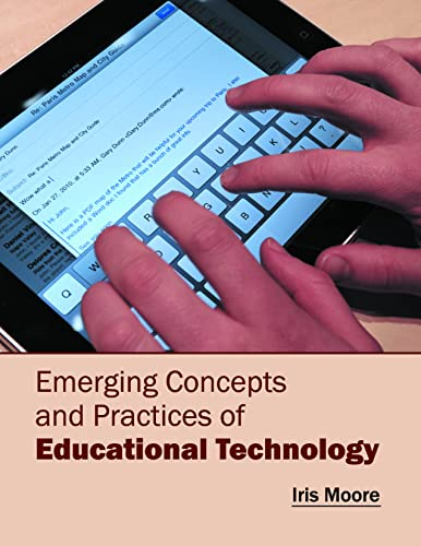 Emerging Concepts And Practices Of Educational Technology