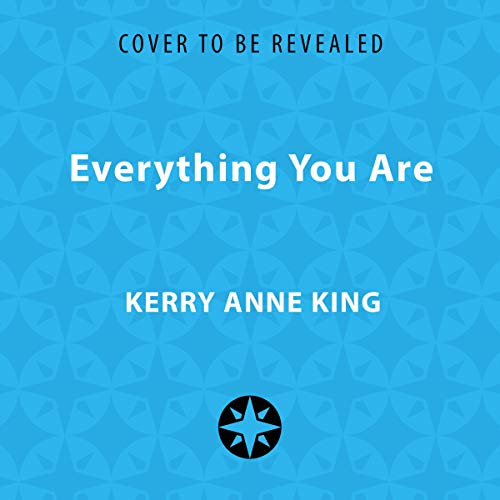 Everything You Are                   By:                                                                                                                                 Kerry Anne King                           Length: 10 hrs     Not rated yet     Overall 0.0