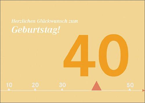 Moderne zonnige verjaardagskaart voor 40e verjaardag: Hartelijk felicitatie voor verjaardag. • ook voor directe verzending met de tekst inlegger • mooie felicitatie cadeaukaart met envelop zakelijk & privé