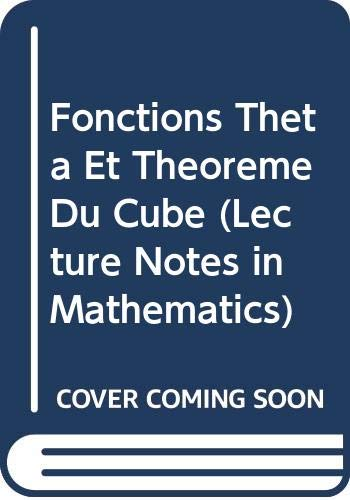 Fonctions Thaeta Et Thaeoraeme Du Cube (Lecture Notes in Mathematics)